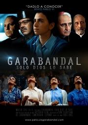 Garabandal, solo Dios lo sabe