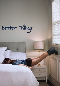 Better things